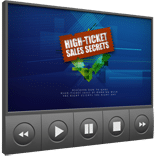 HighTicketSalesSecVIDS mrr High Ticket Sales Secrets Video Upgrade