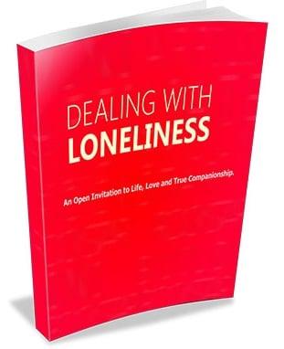 Dealing With Loneliness Dealing With Loneliness