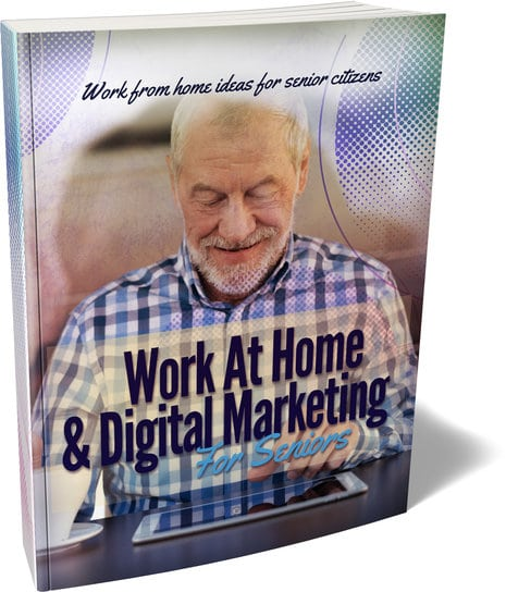 WorkAtHomeDigitalMarketingForSeniors Work At Home & Digital Marketing For Seniors