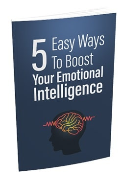 5 Easy Ways To Boost Your Emotional Intelligence 5 Easy Ways To Boost Your Emotional Intelligence
