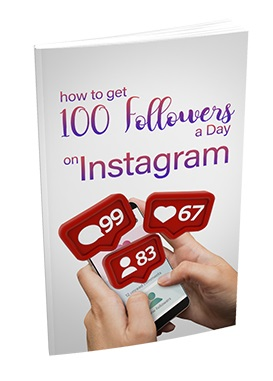 How To Get 100 Followers a Day On Instagram How To Get 100 Followers a Day On Instagram