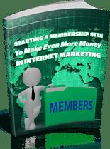 StartMembSiteMoneyIM mrr Starting A Membership Site To Make Even More Money In Internet Marketing