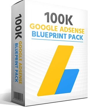 100K Google Adsense Blueprint Pack 100K Google Adsense Blueprint Pack