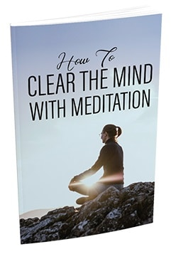 How To Clear The Mind With Meditation How To Clear The Mind With Meditation