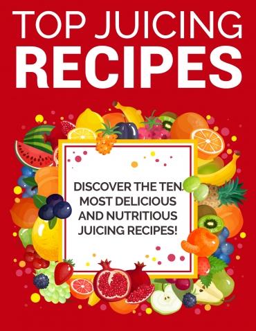 Top Juicing Recipes Top Juicing Recipes