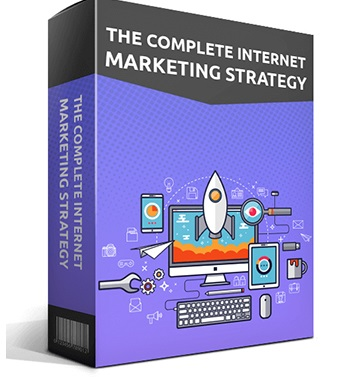 The Complete Internet Marketing Strategy The Complete Internet Marketing Strategy