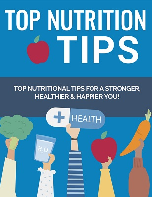 Top Nutrition Tips Top Nutrition Tips