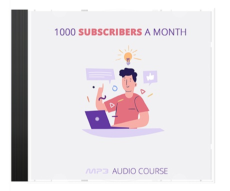1000 Subscribers a Month 1000 Subscribers a Month