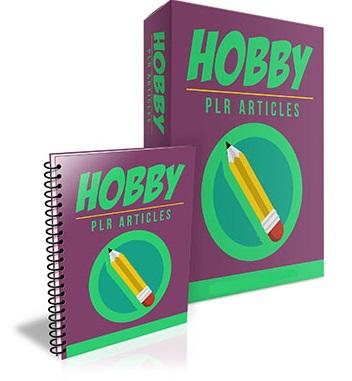Hobby PLR Articles Hobby PLR Articles