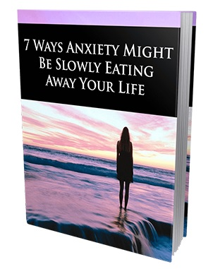 7 Ways Anxiety Might Be Slowly Eating Away Your Life 7 Ways Anxiety Might Be Slowly Eating Away Your Life