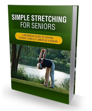 Simple Stretching For Seniors Simple Stretching For Seniors