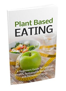 Plant Based Eating Plant Based Eating