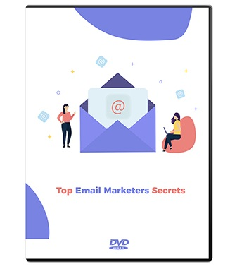 Top Email Marketers Secrets Top Email Marketers Secrets
