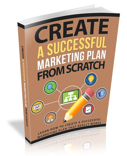 CreateSuccessMrktPlan rr Create a Successful Marketing Plan From Scratch