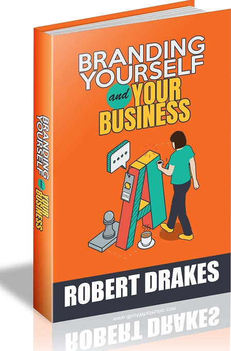 Branding Yourself and Your Business Branding Yourself and Your Business