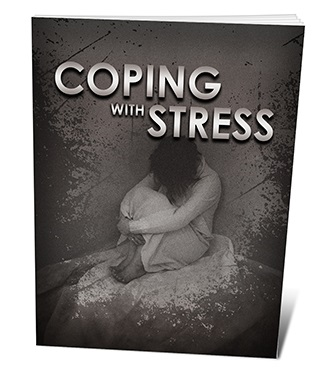 Coping With Stress Coping With Stress