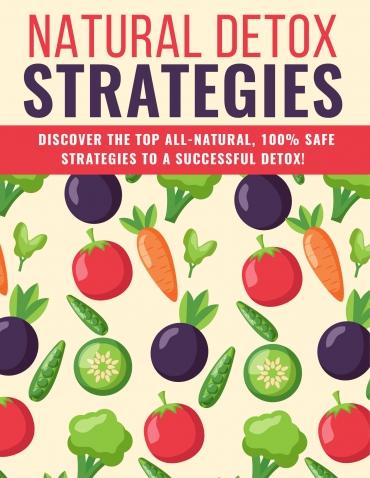 Natural Detox Strategies Natural Detox Strategies