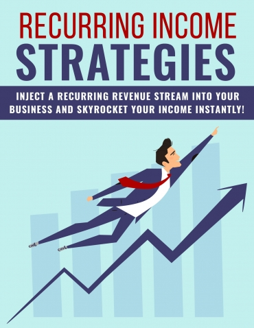 Recurring Income Strategies Recurring Income Strategies