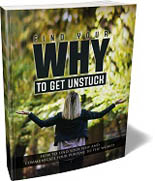 FindWhyGetUnstuck mrrg Find Your Why To Get Unstuck