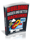 BuildBggrBttrBcklnks rr Building Bigger And Better Backlinks