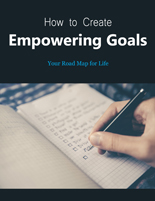 HowCrteEmpwerngGoals plr How to Create Empowering Goals