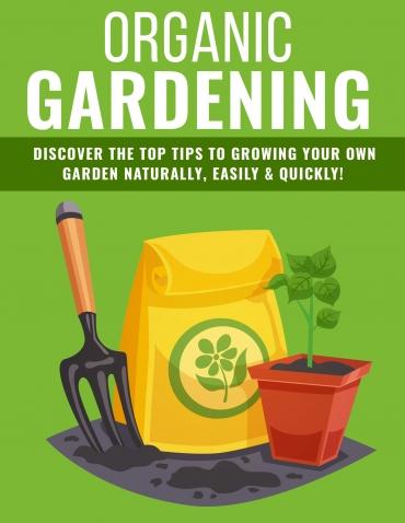 Organic Gardening Organic Gardening Tips
