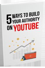 5WaysBuildAuthOnYouTube mrr 5 Ways To Build Your Authority on YouTube