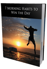 7MorningHabitsWinDay mrr 7 Morning Habits To Win The Day