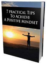 7PrctclTpsPosiMindset mrr 7 Practical Tips To Achieve Positive Mindset