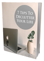 7TipsDeclutterYourLife mrr 7 Tips To Declutter Your Life
