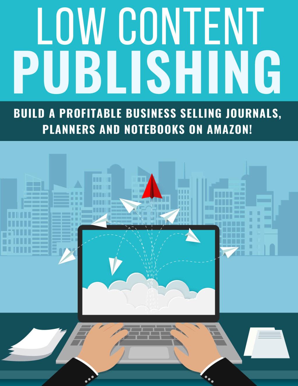 Low Content Publishing Low Content Publishing