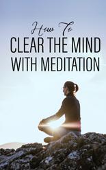 ClearMindMeditation mrr Clear The Mind With Meditation