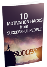 10MotiHacksSuccPple mrr 10 Motivation Hacks From Successful People