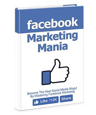 Facebook Marketing Mania Facebook Marketing Mania