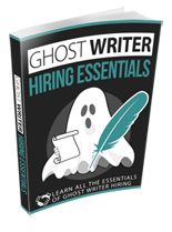 GhostWriterEssentials rr Ghost Writer Hiring Essentials