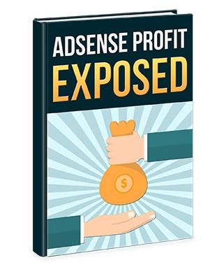 Adsense Profit Exposed Adsense Profit Exposed