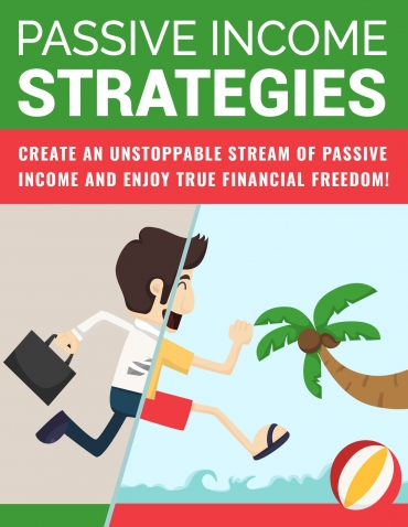 Passive Income Strategies Passive Income Strategies