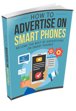 AdvertiseSmartPhones rr How to Advertise on Smart Phones