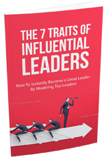 7TraitsInfluentialLeaders mrr The 7 Traits Of Influential Leaders