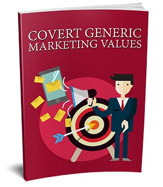 Covert Generic Marketing Values Covert Generic Marketing Values