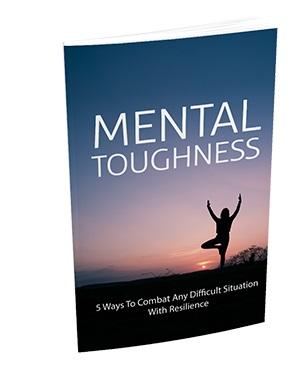 Mental Toughness Mental Toughness