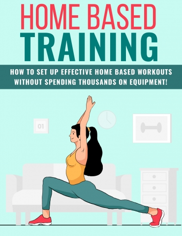 Home Based Workouts Home Based Training