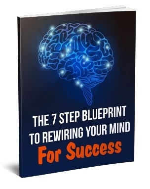 7StepBlprntRwrngMind mrr The 7 Step Blueprint To Rewiring Your Mind