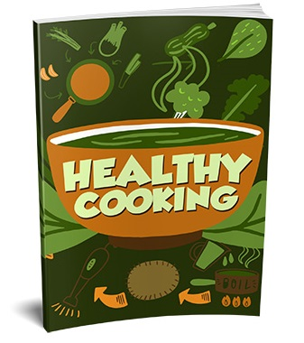 Healthy Cooking Healthy Cooking