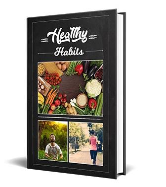 Healthy Habits Healthy Habits