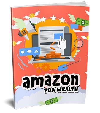 Amazon FBA Wealth Amazon FBA Wealth