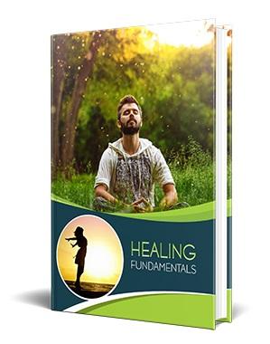 Healing Fundamentals Healing Fundamentals