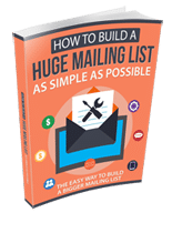 BuildHugeMailListSimple rr How to Build a Huge Mailing List as Simple as Possible