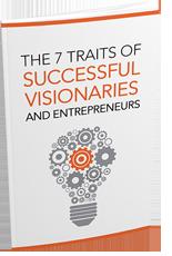 7TraitsSuccVisionaries mrr 7 Traits Of Successful Visionaries