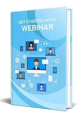 Get Started With Webinar Get Started With Webinar